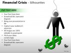 Financial Crisis Silhouettes PowerPoint Presentation Slides