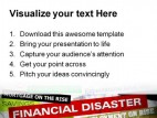 Financial Disaster Business PowerPoint Template 1110