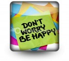 Do Not Worry Be Happy PowerPoint Icon S