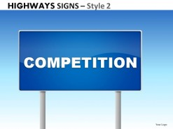 Highway Signs Style 2 PowerPoint Presentation Slides