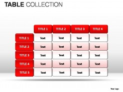 Tables Collection PowerPoint Presentation Slides