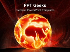 Burning World Globe PowerPoint Templates And PowerPoint Backgrounds 0411