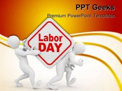 Labour Day Business PowerPoint Templates And PowerPoint Backgrounds 0411