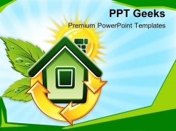 Symbol Of Ecological House Environment PowerPoint Templates And PowerPoint Backgrounds 0411