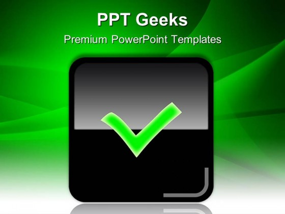 Check Glossy Web Icon Symbol PowerPoint Templates And PowerPoint Backgrounds 0411