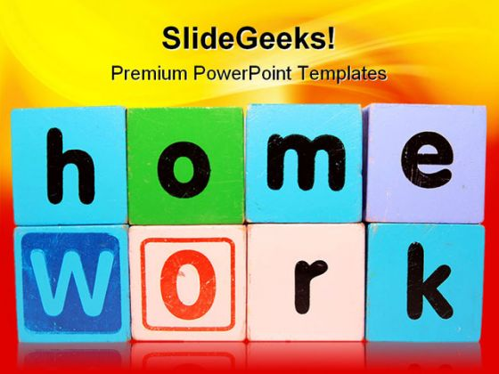 Home Work Education PowerPoint Backgrounds And Templates 1210